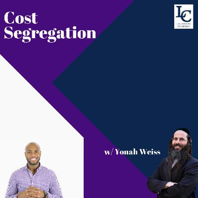Yonah Weiss Talks Cost Segregation with Lee Chandler