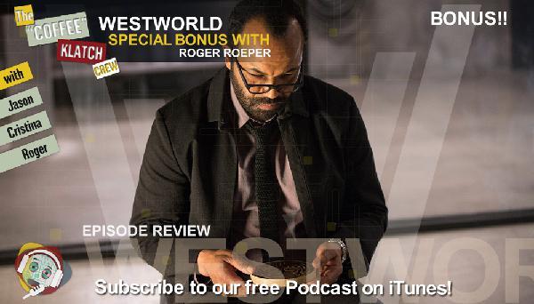 WW - Westworld S1 Bonus! - Westworld