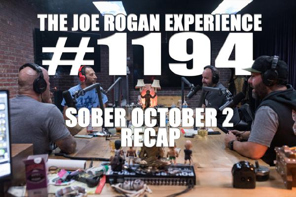#1194 - Sober October 2 Recap