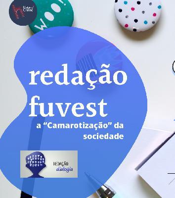 """Redação no HO: Fuvest 2015 – """"camarotização"""""""