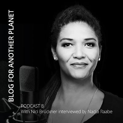 Podcast 8 - with Nici Brückner interviewed by Nadja Raabe