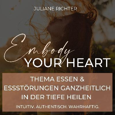 74: Dein nächster Heilungsschritt auf dem Weg raus aus der Essstörung - Wie du Klarheit und Verbindung zu deiner inneren Wahrheit findest