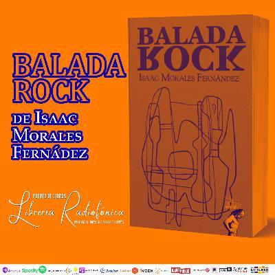 #284: Presentación del libro Balada Rock de Isaac Morales Fernández
