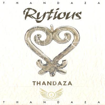 Rytious - Thandaza (Clean version)