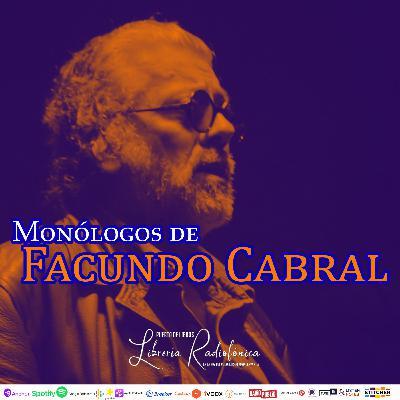 #217: Monólogos de Facundo Cabral