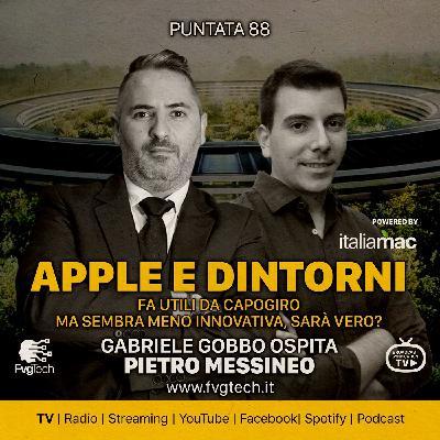 88 - Apple e dintorni. Gabriele Gobbo con Pietro Messineo