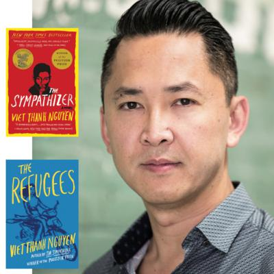 Ep. 41 - An American Narrative: A Conversation with Author Viet Thanh Nguyen Winner of The Pulitzer for Fiction