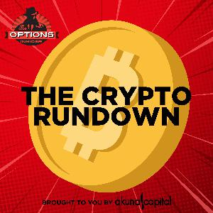 THE CRYPTO RUNDOWN 2: SURPRISING OPTIONS ACTION