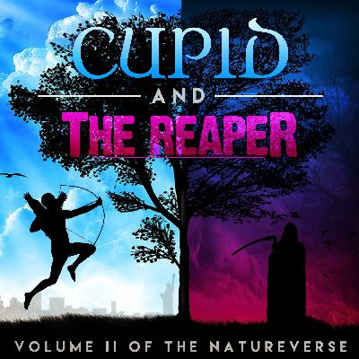 Cupid and the Reaper: Behind the Scenes