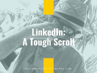 LinkedIn Is a Tough Scroll (Episode 196)
