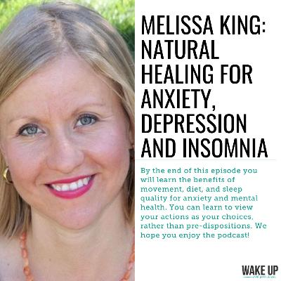 Melissa King: Personal Trainer & Health Coach Talks Natural Healing For Anxiety, Depression and Insomnia