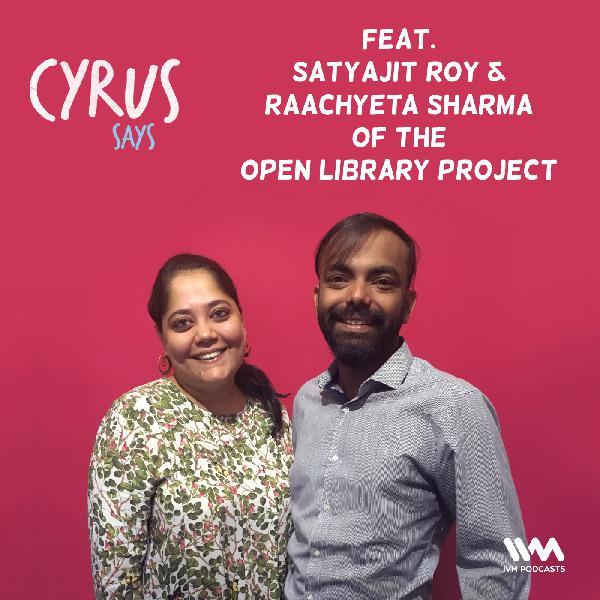 Ep. 327: Satyajit Roy & Raachyeta Sharma of The Open Library Project