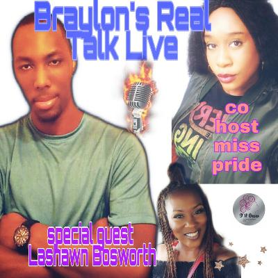 Braylons Real Talk Live S3 EP 17