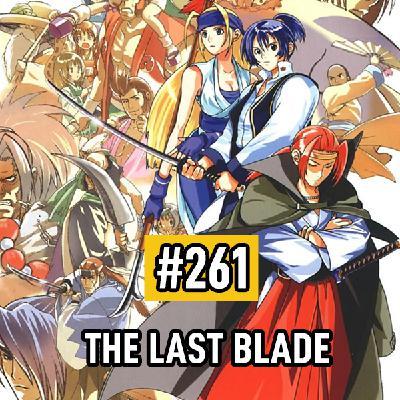 Fliperama de Boteco #261 – The Last Blade