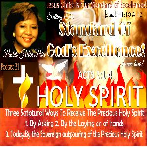 Podcast 31 The Three Scriptural Ways To Receive The Precious Holy Spirit-#3 The Sovereign outpouring