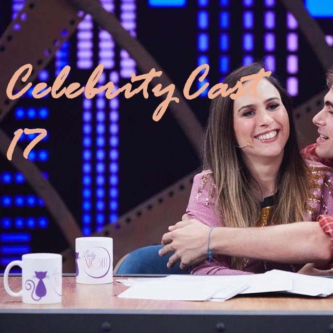 CelebrityCast 17 - 1o semestre de 2019