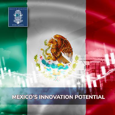 Mexico's Innovation Potential