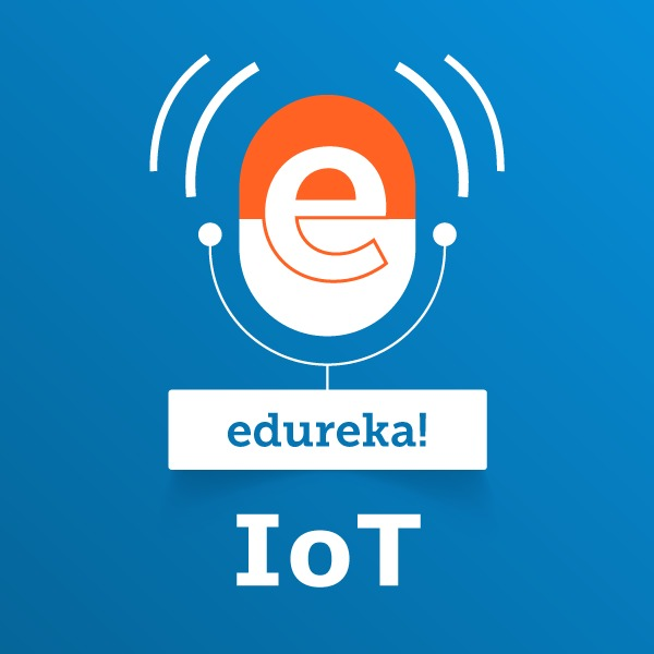 Internet Of Things:edureka!