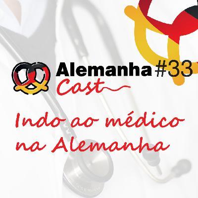 #33 Indo ao médico na Alemanha