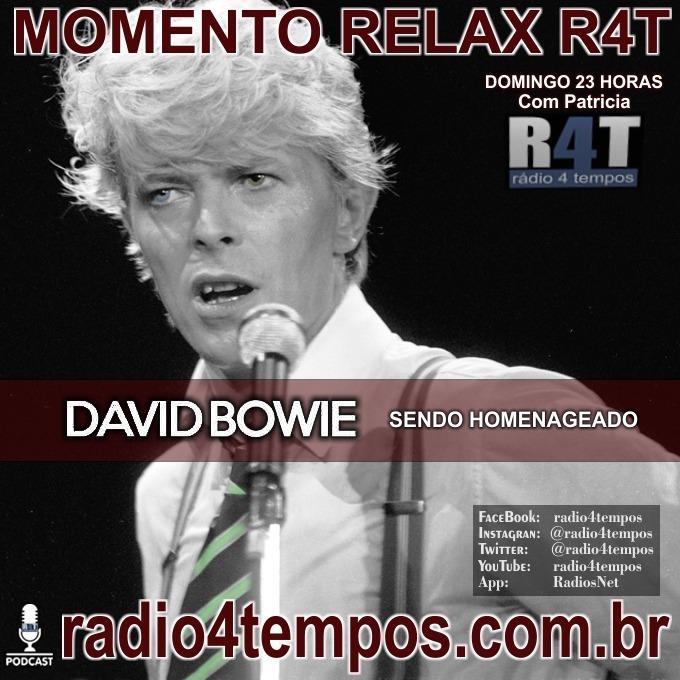 Rádio 4 Tempos - Momento Relax - David Bowie sendo homenageado:Patricia Mosna