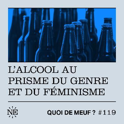 #119 - L'alcool au prisme du genre et du féminisme