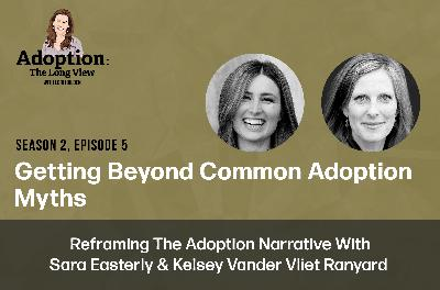 4 Myths Adoptive Parents Still Believe