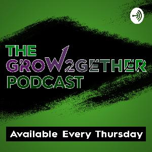 The Grow2Gether Podcast   Episode 004   Mentor Monday: How to Master Your Emotions with Jess Rose