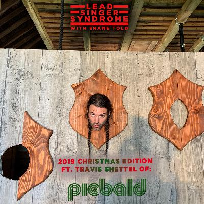 CHRISTMAS SPECIAL w/ Travis Shettel (Piebald)
