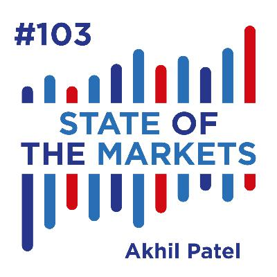 #103 Akhil Patel: The Power of Cycles, where the bull market might end