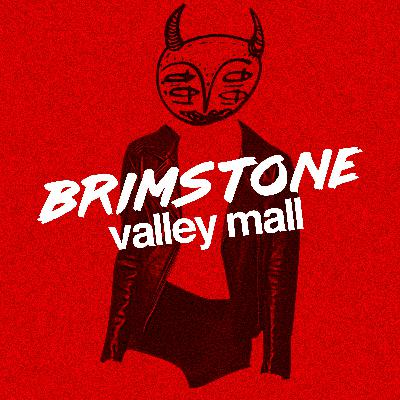Introducing: Brimstone Valley Mall