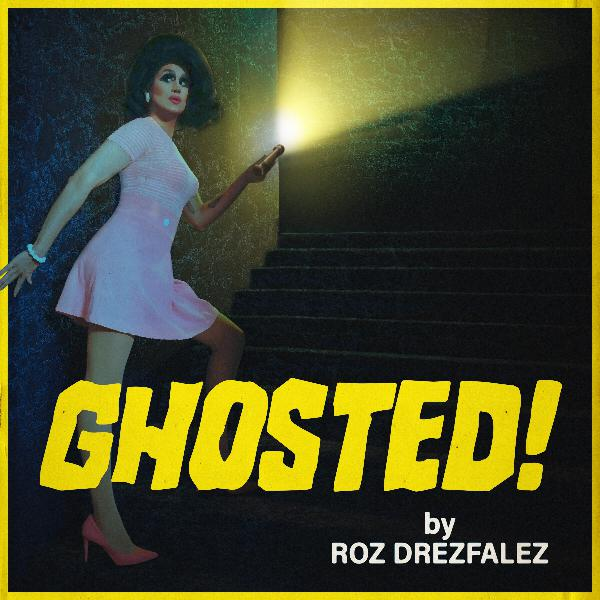 Introducing Ghosted by Roz Drezlafez