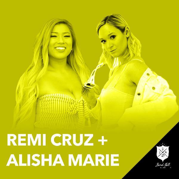 EXTRA: Remi Cruz + Alisha Marie - The Brains Behind The Youtube Channel