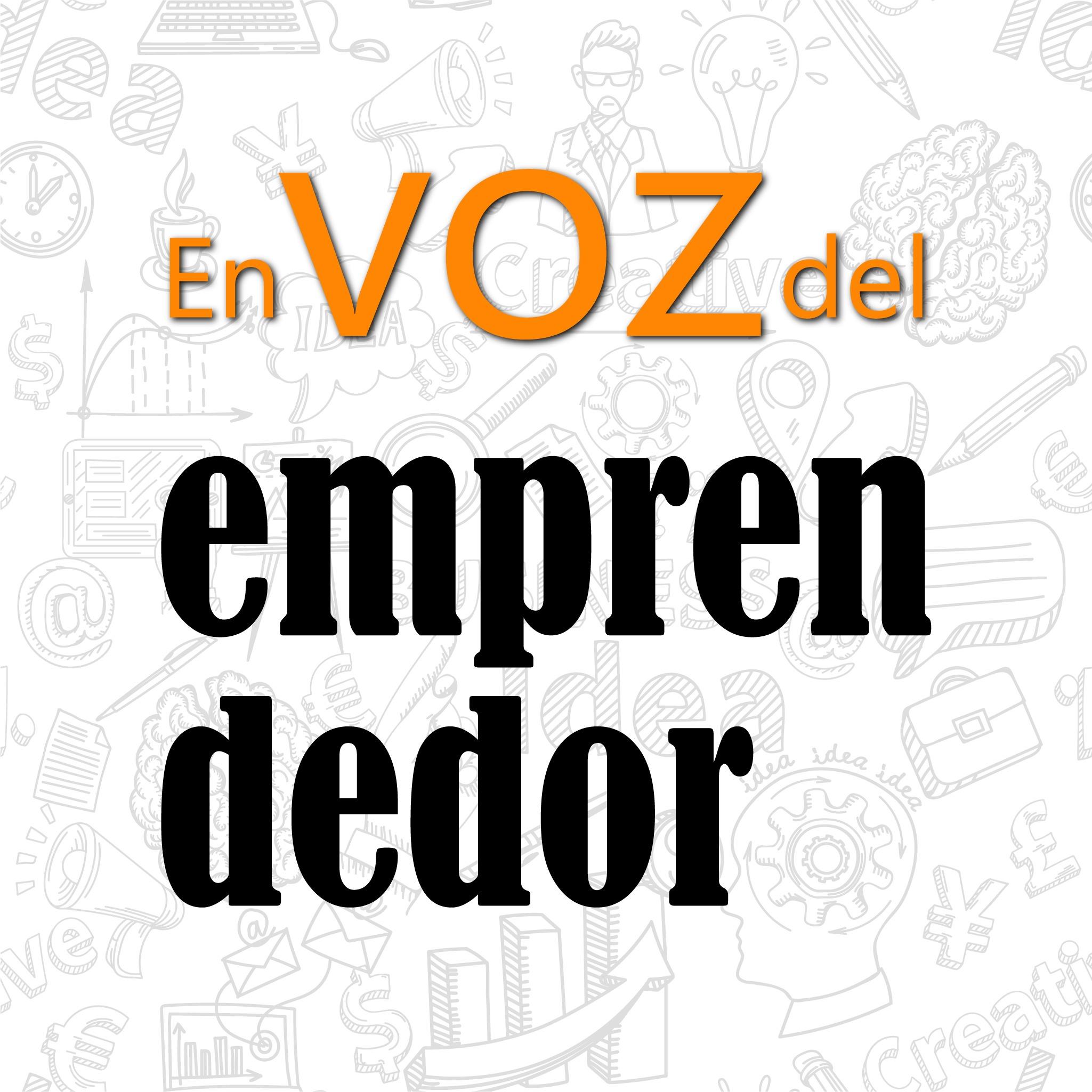 En voz del emprendedor
