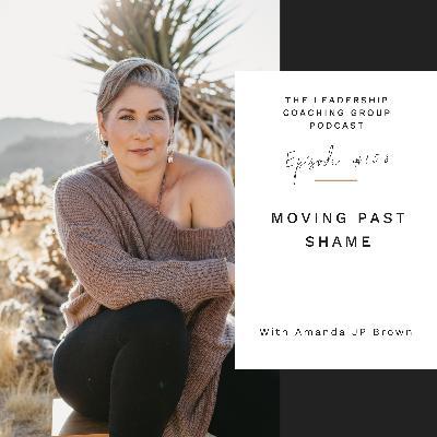 Moving Past Shame with Amanda JP Brown and Liz Howard