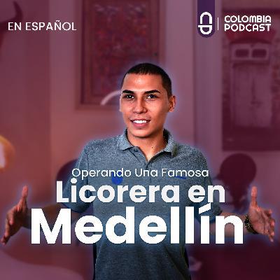 Jóvenes y No Tan Prendos! Operando Una Famosa Licorera en Medellín - Episodio 46 EN ESPAÑOL