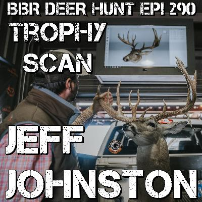 290 Jeff Johnston - Trophy Scan Breaking the Mold