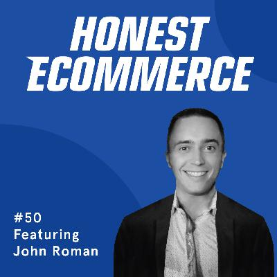 050 | Diversifying Lead Sources, Subscription Boxes, and Battling Customer Churn | with John Roman