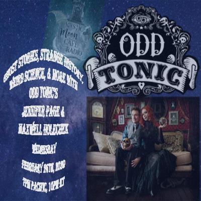 Jennifer Page & Maxwell Holechek of Odd Tonic Podcast