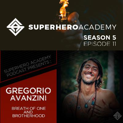 The Breath of One and Brotherhood ft. Gregorio Avanzini