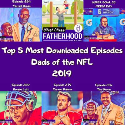 Top 5 Most Downloaded Episodes of 2019 Dads of the NFL
