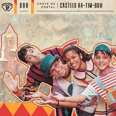 Estação 9¾ #80 - Chave de Portal - Castelo Rá-Tim-Bum