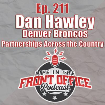 Partnerships across the country with Dan Hawley, Sr. Director Corporate Partnerships Denver Broncos