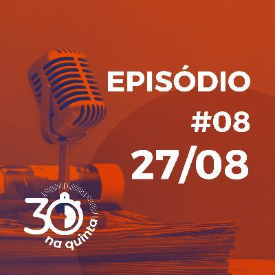 30 na Quinta | 27.08.20 |