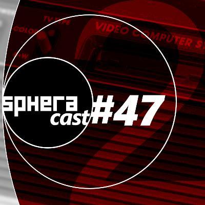 SpheraCast #47 - Gerações: 2ª Geração