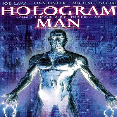 GVN Presents: They Called This a Movie - Hologram Man (1995)