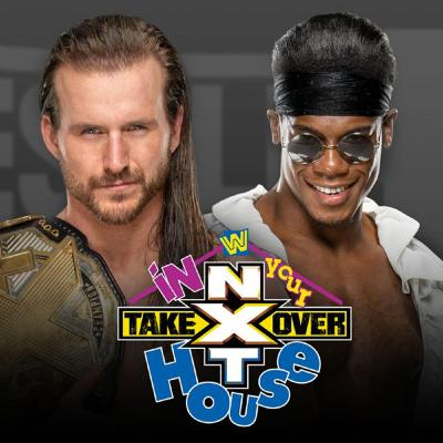 WrestleFania 75: NXT Takeover - In Your House