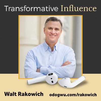 Fortune 500 CEO Walt Rakowich Shares Unconventional Lessons For Leading In Tough Times