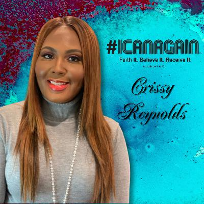 Delay Is Not A Denial On I Can Again With Crissy Reynolds