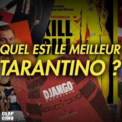 QUENTIN TARANTINO : VOS 3 FILMS PRÉFÉRÉS - Le Débat (Kill Bill, Pulp Fiction, Inglourious Basterds...)