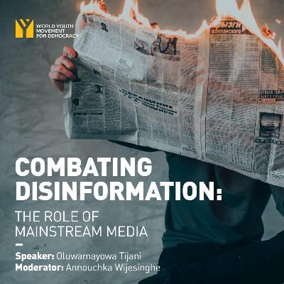 Combating Disinformation: The Role of Mainstream Media